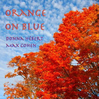 Orange on Blue CD - Donna Hebert & Max Cohen - DOWNLOAD