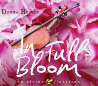 In Full Bloom CD - Donna Hebert - DOWNLOAD