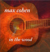In the Wood - Max Cohen - DOWNLOAD